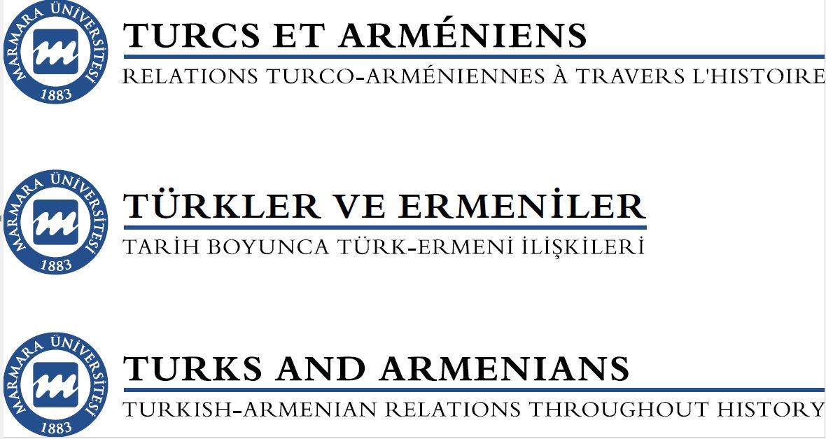 Marmara Üniversitesi Türk Ermeni İlişkilerinin 1000 Yıllık Tarihini Sunuyor